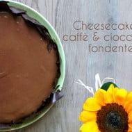 Cheesecake al caffè e cioccolato fondente